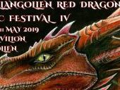 The Red Dragon Festival,  Llangollen. 17th to 19th May 2019